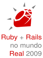 Evento Ruby e Rails no mundo Real 2009 organizado pelo Guru-SP